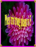 Bài giảng Toán 1 chương 2 bài 6: Phép trừ trong phạm vi 5