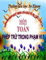 Bài giảng Toán 1 chương 2 bài 10: Phép trừ trong phạm vi 7