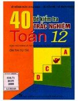 Tập hợp 40 Đề kiểm tra trắc nghiệm toán ĐHGQ