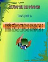 Bài giảng Toán 1 chương 2 bài 13: Phép cộng trong phạm vi 9