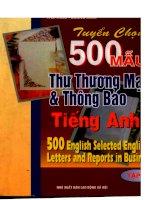Ebook tuyển chọn 500 mẫu thư thương mại và thông báo tiếng anh (tập 1) phần 1