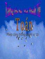 Bài giảng Toán 1 chương 2 bài 15: Phép cộng trong phạm vi 10