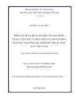 PHÂN TÍCH VÀ ĐỀ XUẤT MỘT SỐ GIẢI PHÁP NÂNG CAO CHẤT LƯỢNG DỊCH VỤ BẢO DƯỠNG MÁY BAY TẠI CÔNG TY TNHH KỸ THUẬT MÁY BAY VIỆT NAM