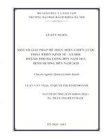 MỘT SỐ GIẢI PHÁP ĐỂ THỰC HIỆN CHIẾN LƯỢC PHÁT TRIỂN KINH TẾ - XÃ HỘI THÀNH PHỐ HẠ LONG ĐẾN NĂM 2015, ĐỊNH HƯỚNG ĐẾN NĂM 2020