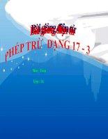 Bài giảng Toán 1 chương 3 bài 10: Phép trừ dạng 17-3
