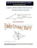 CHỨNG MINH 3 ĐIỂM THẲNG HÀNG - THẦY QUANG BABY - TIẾT 5