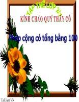 Bài giảng Toán 2 bài Phép cộng có tổng bằng 100