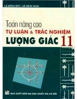 Toán Nâng Cao Tự Luận và Trắc Nghiệm Lượng Giác 11 (NXB Đại Học Quốc Gia 2006)  Lê Hồng Đức, 256 Trang