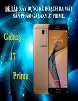 Kế hoạch ra mắt sản phẩm Galaxy J7 Prime
