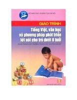 Giáo trình tiếng việt, văn học và phương pháp phát triển cho trẻ dưới 6 tuổi phần 1