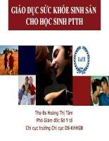 Bài giảng giáo dục sức khỏe sinh sản cho học sinh PTTH