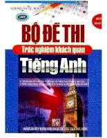 Bộ đề thi trắc nghiệm khách quan tiếng Anh