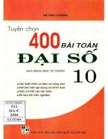 Tuyen chon 400 bai toan dai so 10 (NXB dai hoc quoc gia 2006)   ha van chuong, 240 trang