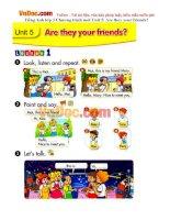 Tiếng Anh lớp 3 Chương trình mới Unit 5: Are they your friends?