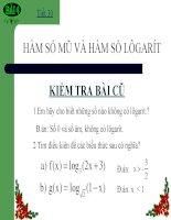 Bài giảng Giải tích 12 chương 2 bài 4: Hàm số mũ  Hàm số logarit