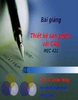 Thiết Kế Sản Phẩm Với CAD MEC 421