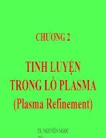 Tinh Luyện Trong Lò Plasma (Plasma Refinement)