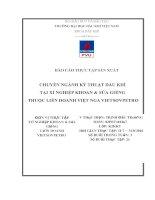 báo cáo thực tập sản xuất chuyên ngành kỹ thuật dầu khí tại xí nghiệp khoan  sửa giếng thuộc liên doanh việt nga vietsovpetro