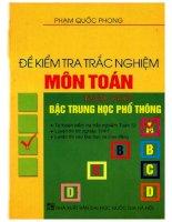 Trắc nghiệm môn toán năm cuối bậc THPT  Phạm Quốc Phong (p1)