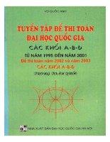 Tuyen tap de thi toan dai hoc quoc gia cac khoi a b d tu 1995 2001 (NXB dai hoc quoc gia 2004)   vu quoc anh, 340 trang (NXPowerLite copy)