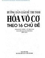 huong dan giai de thi tuyen sinh dai hoc hoa vo co theo 16 chu de