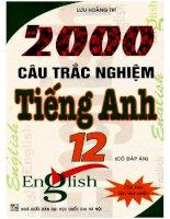2000 câu trắc nghiệm tiếng anh 12 có đáp án (NXB đại học quốc gia 2010)