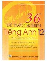 36 đề trắc nghiệm tiếng anh 12 (NXB đại học quốc gia 2005)   vĩnh bá, 208 trang (NXPowerLite copy)