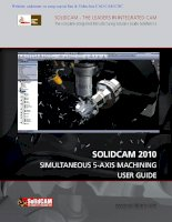 SOLIDCAM 2010SIMULTANEOUS 5-AXIS MACHININGUSER GUIDE