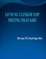 LÒ NUNG CLINKER XMP PHƯƠNG PHÁP KHÔ