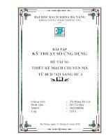 Bài tập Kỹ thuật số ứng dụng Thiết kế mạch chuyển mã từ BCD 7421 sang dư 3