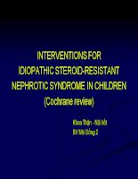 Interventions for idiopathic steroid resistant nephrotic syndrome in children