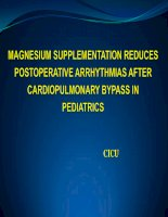 Magnesium supplementtation reduces postoperative arrhythmias after cardiopulmonary bypass in pediatrics