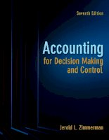 Accounting for decision making and control 7th edition jim