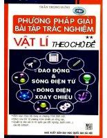 Phuong phap giai bai tap trac nghiem vat ly theo chu de tap 2 (NXB dai hoc quoc gia 2009)   tran trong hung, 245 trang