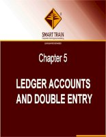 BÀI GIẢNG kế TOÁN QUỐC tế chapter 5   ledger accounts and double entry