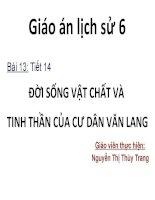 Giáo án lịch sử 6 bài 13 tiết 14 đời SỐNG vật CHẤT và TINH THẦN của cư dân văn LANG