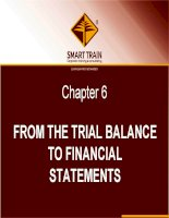 BÀI GIẢNG kế TOÁN QUỐC tế chapter 6   from the trial balance to financial statements