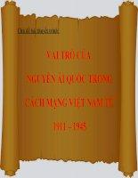 VAI TRÒ của NGUYỄN ái QUỐC TRONG CÁCH MẠNG VIỆT NAM từ 1911 – 1945