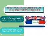 Bài 35. Các nước Anh, Pháp, Đức, Mĩ và sự bành trướng thuộc địa
