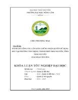 Đánh giá công tác cấp Giấy chứng nhận quyền sử dụng đất tại phường Tân Thịnh – Thành phố Thái Nguyên  Tỉnh Thái Nguyên giai đoạn 2012 2014 (Khóa luận tốt nghiệp)