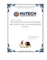 XÂY DỰNG HACCP CHO sản PHẨM BÁNH BON VANILLA CÔNG TY BÁNH kẹo PHẠM NGUYÊN