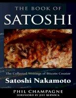 The book of satoshi the collected writings of bitcoin creator satoshi nakamoto jun 2014