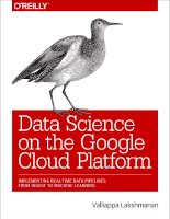 Data science on the google cloud platform  implementing real time data pipelines, from ingest to machine learning