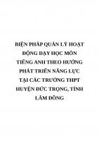 BIỆN PHÁP QUẢN lý HOẠT ĐỘNG dạy học môn TIẾNG ANH THEO HƯỚNG PHÁT TRIỂN NĂNG lực tại các TRƯỜNG THPT HUYỆN đức TRỌNG, TỈNH lâm ĐỒNG