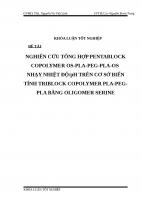 NGHIÊN cứu TỔNG hợp PENTABLOCK COPOLYMER OS PLA PEG PLA OS NHẠY NHIỆT độ ph TRÊN cơ sở BIẾN TÍNH TRIBLOCK COPOLYMER PLA PEG PLA BẰNG OLIGOMER SERINE