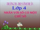 Bài giảng Toán 4 chương 2 bài 2: Nhân với số có một chữ số