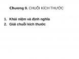 Bai giang DSLG  chuong 9  chuoi kich thuoc