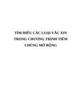 TÌM HIỂU CHI TIẾT các LOẠI vắc XIN TRONG TCMR
