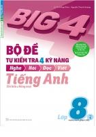 Big 4  Bộ đề tự kiểm tra 4 kỹ năng tiếng anh 8 Tập 1 Có CD