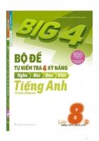 Big 4 Bộ đề tự kiểm tra 4 kỹ năng tiếng anh 8 Tập 2 Có CD